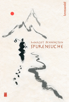 Margot Pennington - Spurensuche (Essays)